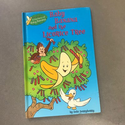 Baby Banana and the Licorice Tree by Debi Derryberry