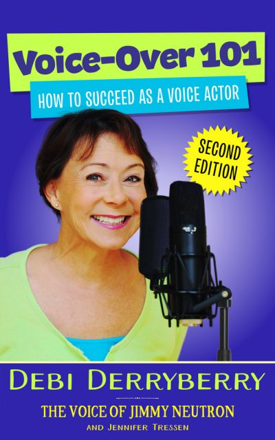 Debi Derryberry Voice-Over 101 2nd Edition